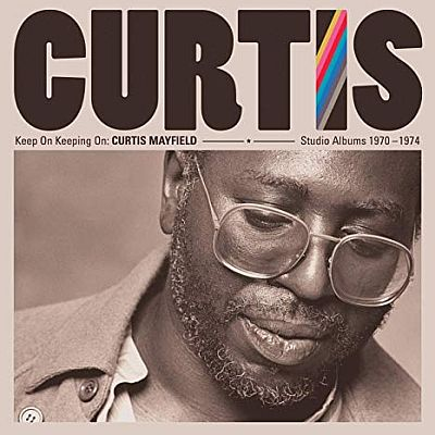 CURTIS MAYFIELD - KEEP ON KEEPIN' ON